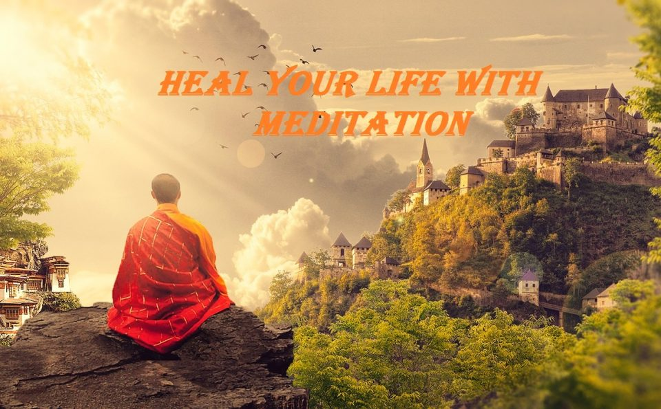 DEEP  TO  HEAL  YOUR  LIFE  WITH  MEDITATION