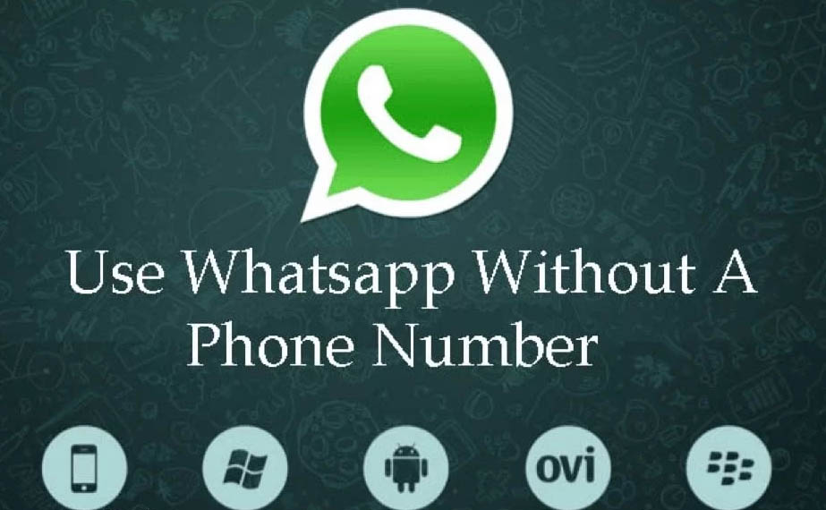 How to use WhatsApp without mobile phone number
